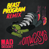 #OMW2SYG (Beast Program Remix)