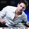 New !!   Hadi Aswad - Oxygen هادي أسود - أوكسجين النسخة الاصلية
