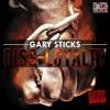 Gary Sticks  Diss - Loyalty (joeyB Diss)