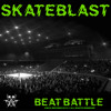 SkateBlast • Beat Battle (Vocal Rmx)