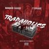 Trapaholics ft. 21Savage (prod: Chris Fresh of 808Mafia) Hosted by : DJ Osh Kosh
