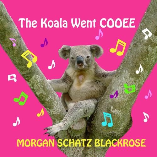 The Koala Went Cooee