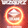 WIZKERZ - COCAINE [REMIX COMPETITION][FREE DL][INFO IN DESCRIPTION][FREAKSTEP]