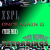 TCR016 - XSPL - Once Again II (Tech Mix) Beatport + Google Play + Juno Download + Wasabi +