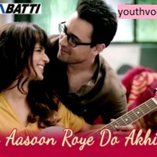 75+ Akhiyan Do - Teri Pyari Do Akhiyan Song Lyrics Full