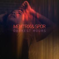 Memtrix & Spor - Darkest Hours