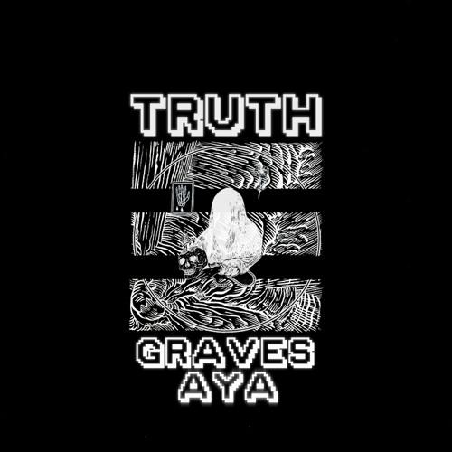 graves & AYA - Truth