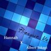 Presque Vu feat. Hannah(Original)- Albert Takagi