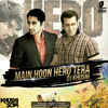 Salman Khan - Main Hoon Hero Tera - DJ Khushi Remix