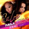 Paula Bencini - Calor (Jerac Edit Pvt 2k15)