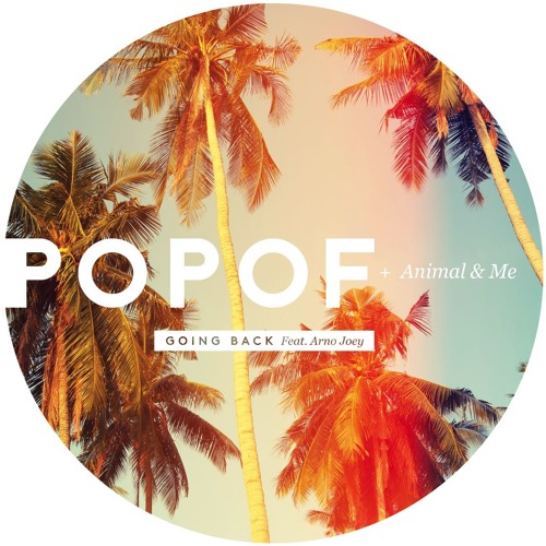 Popof and Animal & Me - Going Back ft Arno Joey (Luca Donzelli & Mar - T Remix)