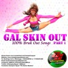 CHAMPION SQUAD - GAL SKIN OUT (VOL. 1)