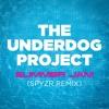 The Underdog Project - Summer Jam (SPYZR Remix)