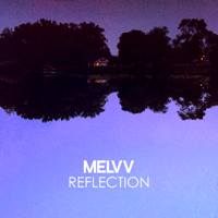 Melvv Reflection Artwork