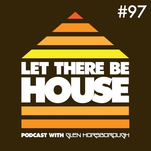 LTBH podcast with Glen Horsborough #97