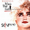 Madonna - Who's That Girl (Skin Bruno Latino 2014)