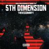5th Dimension (Prod. Sound Heightz)