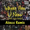 Skrillex & Diplo ft Justin Bieber - Where Are Ü Now (Aloxcs Remix) - Free Download