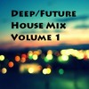 Draxeon's Deep/Future House Mix Vol. 1
