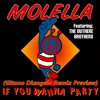 Molella Feat. The Outhere Brothers - If You Wanna Party (Gitano Diangelo Remix) Preview Out Now !!!