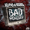 BAD MONDAY (Original Mix) - DJ BL3ND, JAYCEN A'MOUR mp3