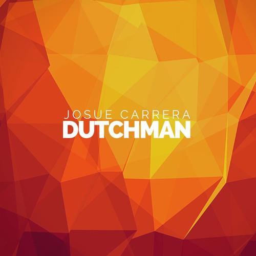 Josue Carrera - Dutchman (Original Mix)