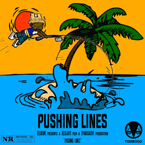 Pushing Lines{Prod.Elujay & Andrew Benford}(VISUAL IN BIO)