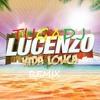 Lucenzo - Vida Louca (Tugadj remix)