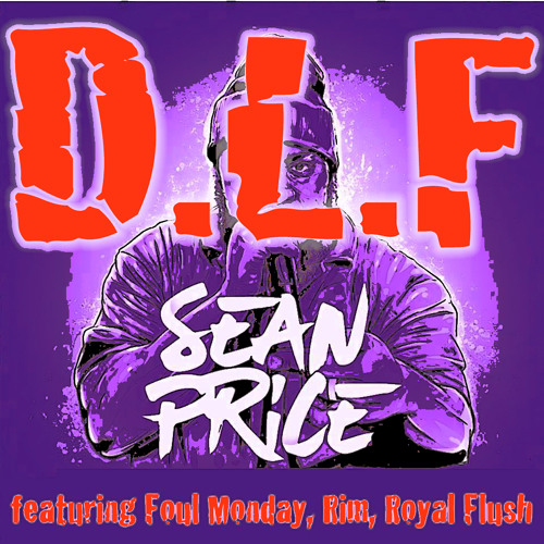 D.L.F. clean version feat. Foul Monday, Rim, Royal Flush