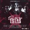 Si Tu No Estas (Official Remix)[feat. J Alvarez, Farruko & Ñejo]