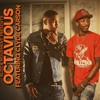 Octavious - Back To The Hotel Ft. Clyde Carson - The Wax Museum