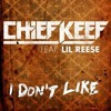 Chief Keef - I Don't Like Ft. Lil Reese (Instrumental)
