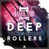 Deep Tech House Rollers