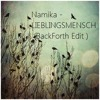Namika - Lieblingsmensch ( BackForth Edit ) RAW