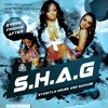 S.h.a.g Launch Night Promo