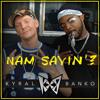 Kyral ✖ Banko - Nam Sayin' / Ft. J-Roc (Trailer Park Boys)