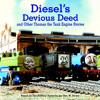 Diesel's Devious Deed - Complete Audio Book CD