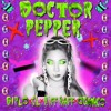Diplo X CL X RiFF RAFF X OG Maco - Dr. Pepper