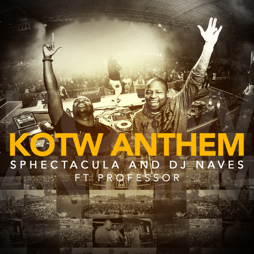 kotw anthem ft professor