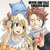 Fairy tail -  NEVER - END TALE