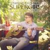 Jonatanas Kazlauskas  - [Reamonn] Supergirl / Cover