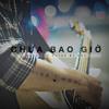 Rhy - Chưa Bao Giờ (Acoustic)