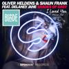 Oliver Heldens & Shaun Frank, Blonde - Shades Of Grey // I Loved You More (Mashup/Remix)
