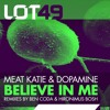 Meat Katie and Dopamine - Believe in Me (Ben Coda remix) - Lot49 [OUT NOW]