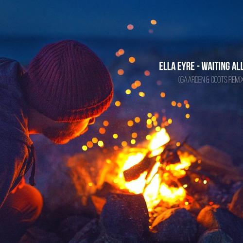 Waiting All Night - Gaarden & Coots X Ella Eyre [1K SC Follower Gift]