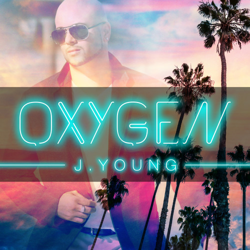 "JYOUNG and ""Oxygen"""