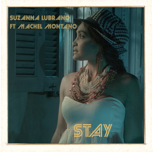 "Suzanna Lubrano & Machel Montano and their hot song ""Stay"""