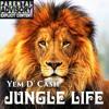 Download Jungle Life- Yem D Cash Mp3