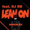 LEAN ON - BHANGRA MIX (EXTENDED) DJ RB | RUPINDER HANDA| JENNY JOHAL| JOGMOHAN KAUR | ASHSOK GILL|