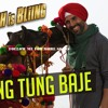 Tung Tung Baje Singh Is Bliing SIngh is billing